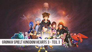 Game TV Schweiz - ANGESPIELT 🕹️ KINGDOM HEARTS 3 [3/3] - Kampf der Titanen // DarkWorld