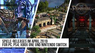 Game TV Schweiz - Spiele-Releases im April 2019 | Für PC, PS4, Xbox One und Nintendo Switch