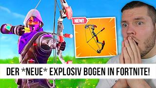 Game TV Schweiz - der *NEUE* EXPLOSIV BOGEN in Fortnite!