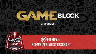 Game TV Schweiz - Fifa 19  - Game Block | Coca-Cola eCup Schweizer Meisterschaft