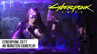 Game TV Schweiz - Cyberpunk 2077 Gameplay Reveal — 48-minute walkthrough