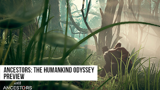Game TV Schweiz - Ancestors: The Humankind Odyssey | PREVIEW | Die Evolution als Survival-Adventure