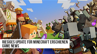 Game TV Schweiz - Riesiges Update für Minecraft erschienen - News