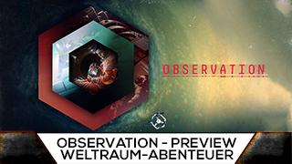 Game TV Schweiz - Observation | PREVIEW | Weltraum-Abenteuer mit toller Atmosphäre
