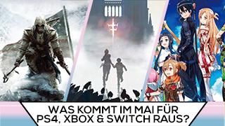 Game TV Schweiz - Was kommt im Mai für PS4, Xbox & Switch raus?