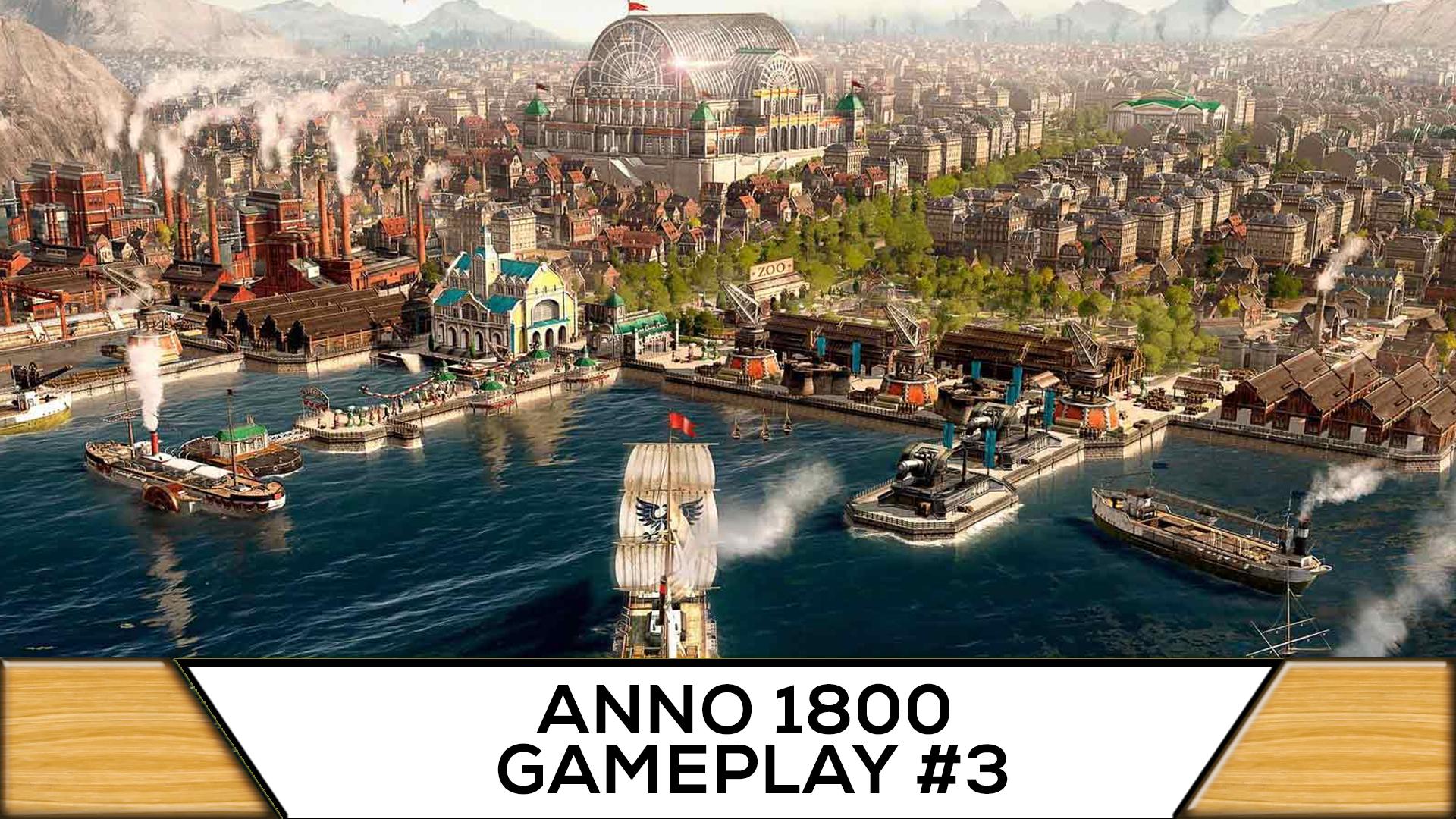 Anno 1800 - 3 - Stufe 4 Einwohner (Ingenieure) erreichen [ Anno 1800 Deutsch Gameplay | Let's Play ]