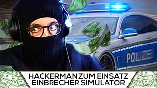 Game TV Schweiz - HACKERMAN kommt zum Einsatz! | Einbrecher Simulator