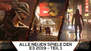 Game TV Schweiz - Alle neuen Spiele der E3 2019 - Teil 1
