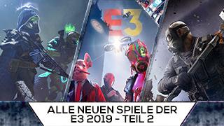 Game TV Schweiz - Alle neuen Spiele der E3 2019 - Teil 2