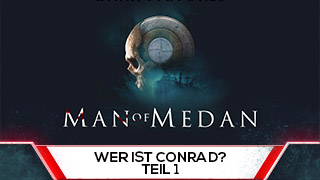Game TV Schweiz - [German] The Dark Pictures: Man of Medan - PS4/Xbox1/PC - Who is Conrad? Part 1