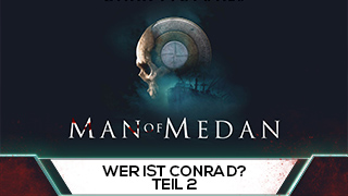 Game TV Schweiz - [German] The Dark Pictures: Man of Medan - PS4/Xbox1/PC - Who is Conrad? Part 2