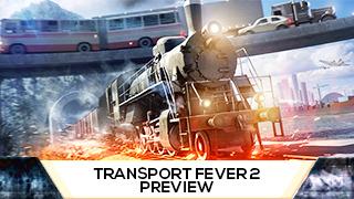 Game TV Schweiz - Transport Fever 2 | PREVIEW | Die Wirtschaftssimulation in der Vorschau