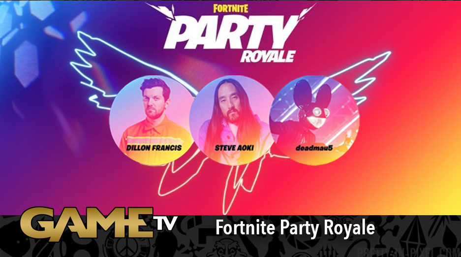 Game TV Schweiz - Fortnite Party Royale Premiere FULL Concert (Deadmau5, Steve Aoki, Dillon Francis)
