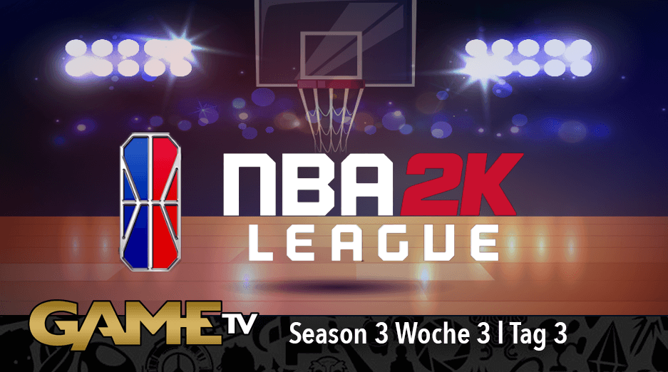 Game TV Schweiz - NBA 2K League Season 3 Week 3 | Day 3