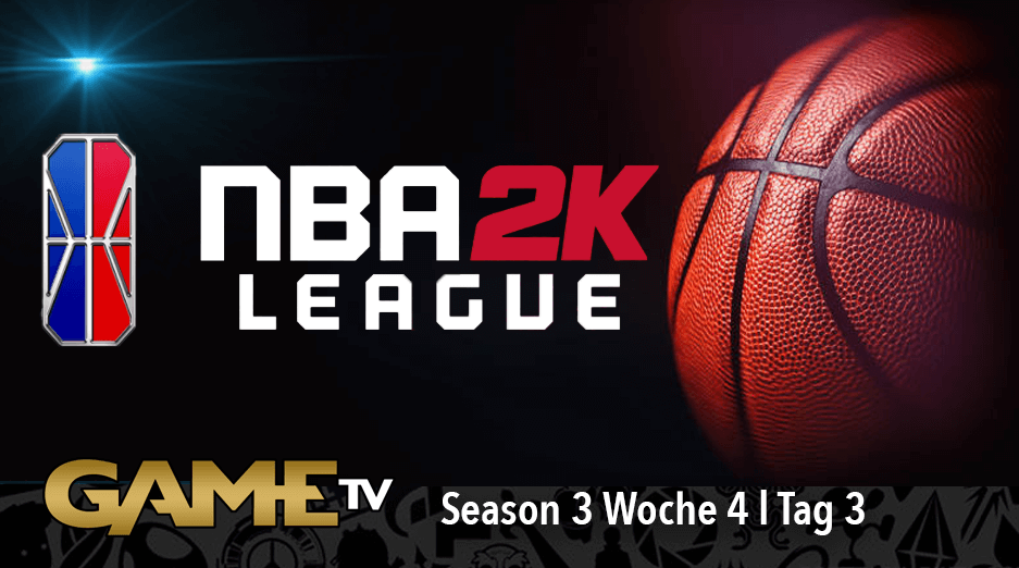Game TV Schweiz - NBA 2K League Season 3 Week 4 | Day 3